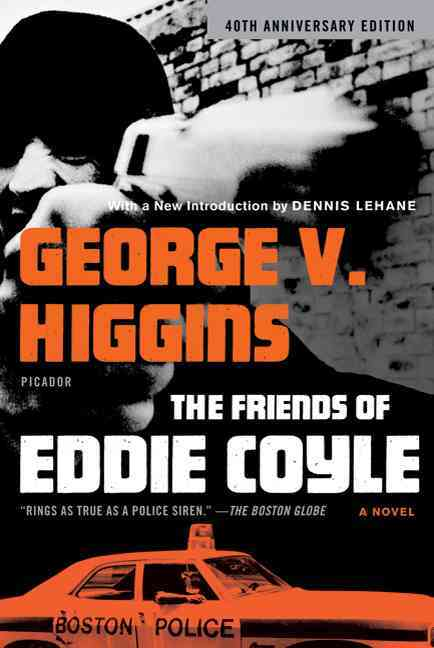 The Friends of Eddie Coyle By Higgins, George V.